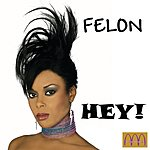 Felon Hey (Single)