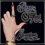 Gwen Stefani Luxurious (Single)
