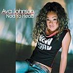 Ava Johnson Nod Yo Head