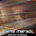 Chris Marsol Rockit Science
