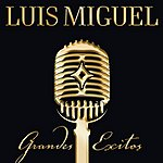 Luis Miguel Grandes Exitos (US CD version)