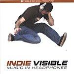 Indie Visible Music In Headphones