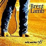 Brent Lamb Mile Marker 45