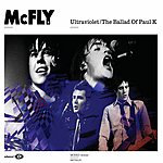 McFly Ultraviolet/The Ballad Of Paul K (3 Track Single)