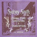 J.J. Sheridan Sydney Smith - Original Piano Compositions And Transcriptions