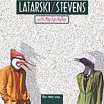 Latarski/Stevens How Many Ways
