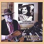 Durwood Haddock I Remember Jenny Lou Carson