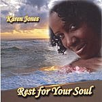 Karen Jones Rest For Your Soul