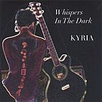 Kyria Whispers In The Dark