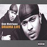 Don Metriano Drama Life (Parental Advisory)