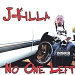 J. Killa No One Left (Parental Advisory)