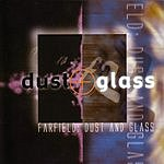 Farfield Dust And Glass
