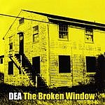 DEA The Broken Window