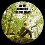 Jay-Jay Johanson 100.000 Years (New Version)