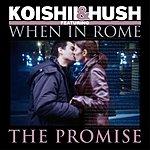 Koishii & Hush The Promise (Single)