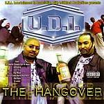 U.D.I. The Hangover (Parental Advisory)