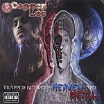 Copper Loc Trapped Between Heaven And Hell (Parental Advisory)