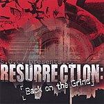 S.O.C. Resurrection: Back On The Grind