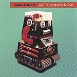 Dan Jones Get Sounds Now