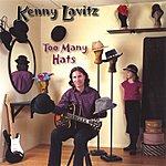 Kenny Lavitz Too Many Hats
