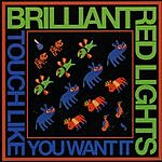 Brilliant Red Lights Touch Like You Want It