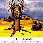 Declaime Illmindmuzik