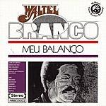 Waltel Branco Meu Balanco