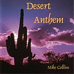 Mike Collins Desert Anthem