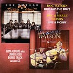 Doc Watson Doc And The Boys/Live & Pickin'