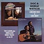 Doc Watson Lonesome Road/Look Away!