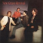 New Grass Revival Hold To A Dream