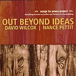 David Wilcox Out Beyond Ideas: Songs For Peace Project