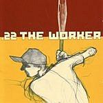 22 The Worker