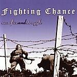 Fighting Chance Sacrifice And Struggle