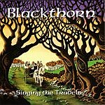 Blackthorn Singing The Travels