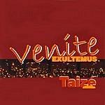 Taizé Venite Exultemus