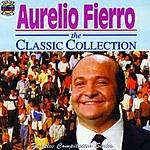 Aurelio Fierro The Classic Collection