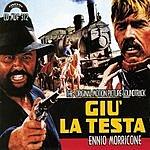 Ennio Morricone Giu' La Testa: The Original Motion Picture Soundtrack