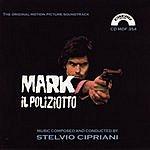 Stelvio Cipriani Mark Il Poliziotto: The Original Motion Picture Soundtrack