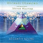 Michael Diamond Atlantis Rising