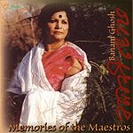 Banani Ghosh Memories Of The Maestros