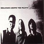 Dollface Lights The Pilot