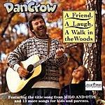 Dan Crow A Friend, A Laugh, A Walk In The Woods