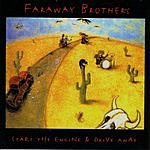 Faraway Brothers Start The Engine & Drive Away