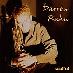 Darren Rahn Soulful