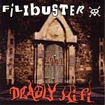 Filibuster Deadly Hi-fi