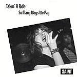 Saint Takin' A Ride