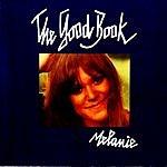 Melanie The Good Book