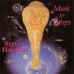 Steven Halpern Music For Lovers, Vol.1