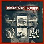 Morgan Fisher Ivories